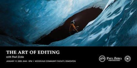 The Art of Editing with Paul Zizka – Edmonton tickets