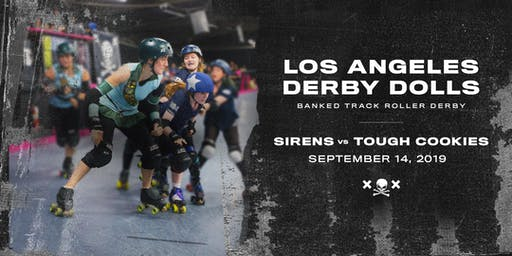 DERBY DOLLS PRESENT: Sirens vs Tough Cookies - Banked Track Roller Derby