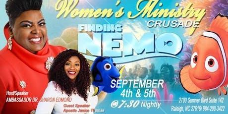 WOMENS MINISRTY,  FINDING NEMO CRUSADE tickets