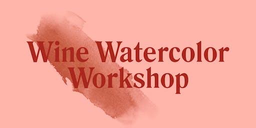 Wine Watercolor Workshop