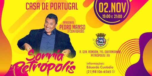 Sorria Petrópolis com Pedro Manso e convidados.