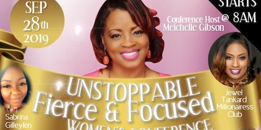 Unstoppable Fierce & Focused Women's Conference