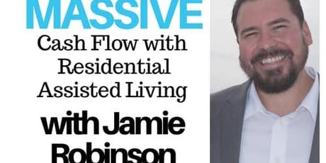 Massive Cash Flow with Residential Assisted Living tickets
