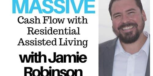 Massive Cash Flow with Residential Assisted Living