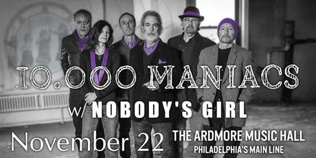 10,000 Maniacs w/ Nobody's Girl tickets