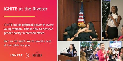 IGNITE at the Riveter