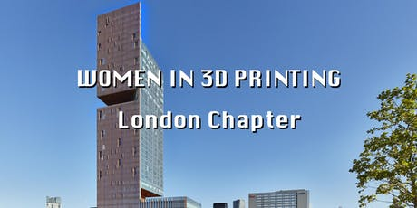 Women in 3D Printing London - In celebration of London's Female Designers tickets