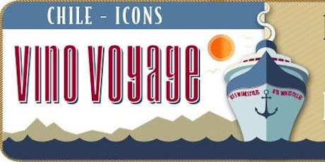 VINO VOYAGE - CHILE Icons tickets