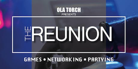 Ola Torch presents THE REUNION! tickets