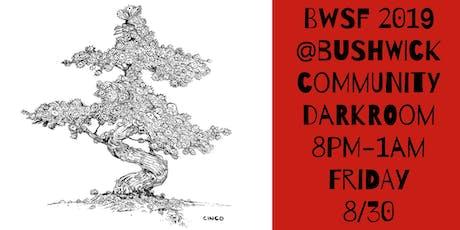 BWSF 2019 @ Bushwick Community Darkroom - Opening Night tickets