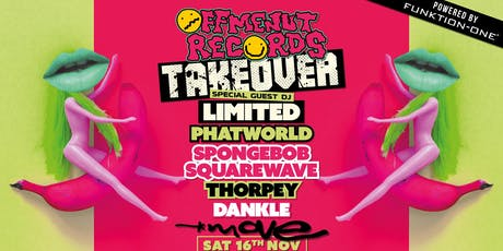 Off Me Nut with special guest Limited, Phatworld, Spongebob,Thorpey,Dankle tickets