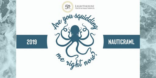 Lighthouse Youth & Family Services NautiCrawl