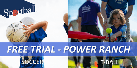 FREE TRIAL - Sportball Soccer & T-Ball at POWER RANCH - ages 2 yrs - 8 yrs tickets