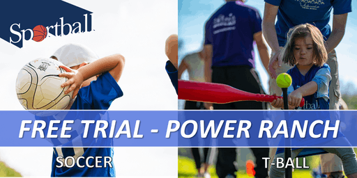 FREE TRIAL - Sportball Soccer & T-Ball at POWER RANCH - ages 2 yrs - 8 yrs