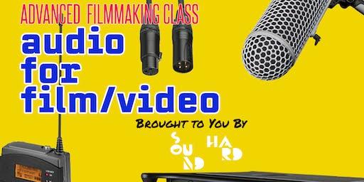 Advanced Audio for Film/Video w/ Sound Hard