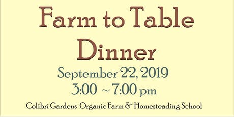 Farm to Table Dinner! tickets
