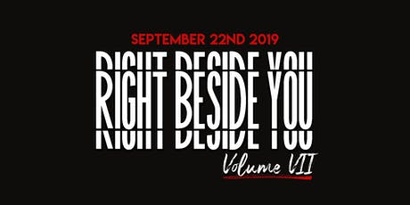 Right Beside You: Volume VII - Maybe One Day You'll Understand tickets