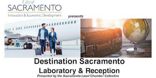 Destination Sacramento: Local Chamber Collaborative Laboratory & Reception