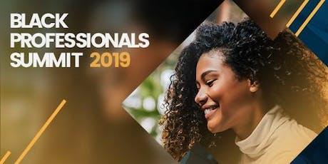 2019 Black Professionals Summit tickets