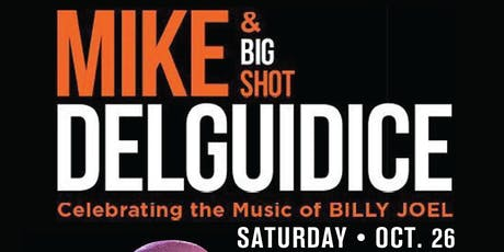 Mike DelGuidice & Big Shot tickets