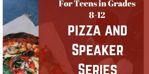 Pizza and Speaker Series