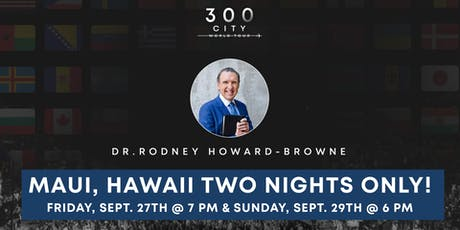 Rodney Howard-Browne in Maui, Hawaii tickets