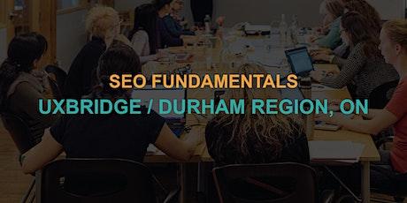 SEO Fundamentals: Uxbridge / Durham Region Workshop tickets