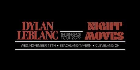 Dylan LeBlanc + Night Moves tickets