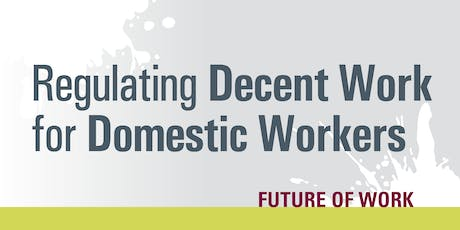 Regulating Decent Work for Domestic Workers tickets