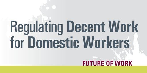 Regulating Decent Work for Domestic Workers