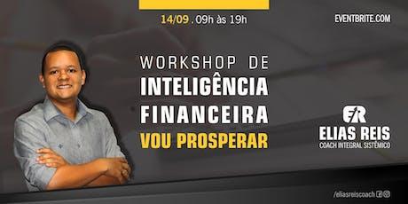 WORKSHOP DE INTELIGÊNCIA FINANCEIRA - VOU PROSPERA ingressos