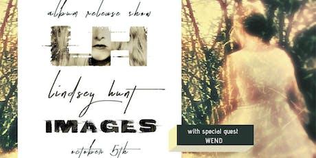 "Lindsey Hunt  ""Images""  Album Release Show tickets"