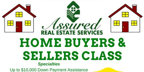 Assured Real Estate's Home Buyers and Sellers Class tickets