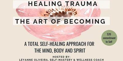 The Masterclass - Healing as the Art of Becoming