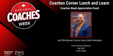 COACHES WEEK APPRECIATION EVENT with MARK PENNINGTON tickets