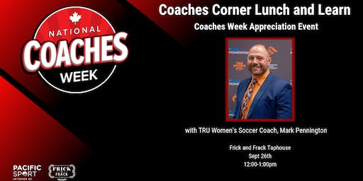 COACHES WEEK APPRECIATION EVENT with MARK PENNINGTON