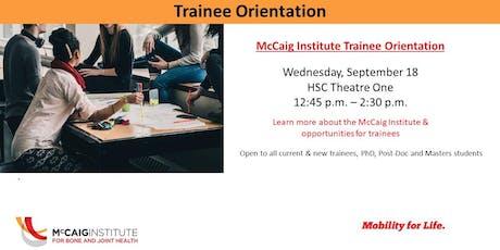 McCaig Institute New Trainee Orientation 2019 tickets