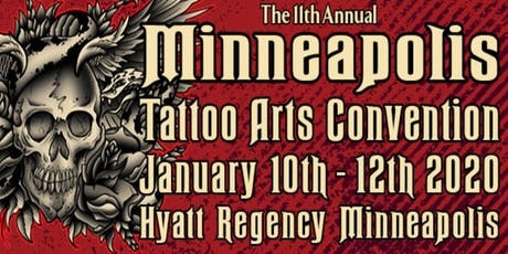 The 11th Annual Minneapolis Tattoo Arts Convention tickets