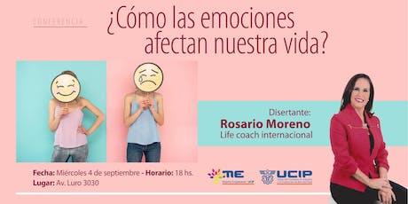 Conferencia Rosario Moreno ¿Cómo las emociones afectan a nuestra vida? entradas