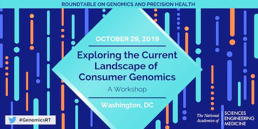 Exploring the Current Landscape of Consumer Genomics - A Workshop