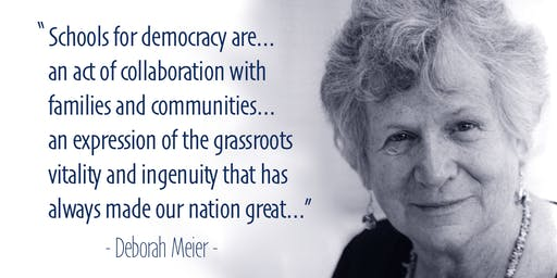 A Democratic Vision for American Schools with Deb Meier