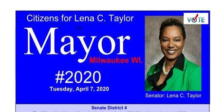 Citizens for Lena C. Taylor for Mayor of Milwaukee, 2020 tickets