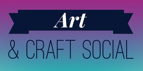 Art & Craft Social - October 2019 tickets