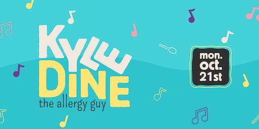 Kyle Dine - The Allergy Guy!