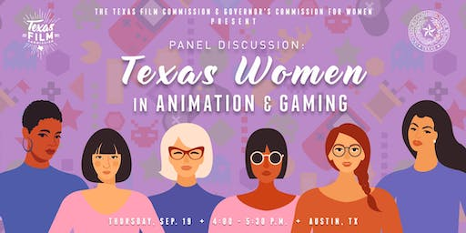 Panel Discussion: Texas Women in Animation & Gaming