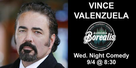 Wednesday Night Comedy Series with Vince Valenzuela tickets