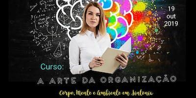 Curso: A arte da organizção