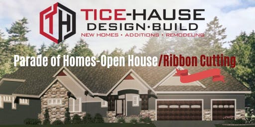 Parade of Homes Open House/Ribbon Cutting