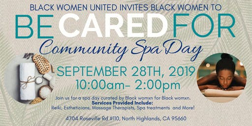 Be Cared For: Community Spa Day for Black Women