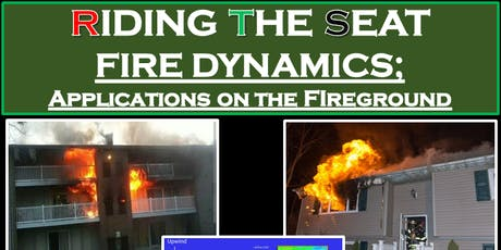 Riding The Seat: Fire Dyamics-Applications on the Fire Ground tickets